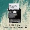 """Corso di scrittura creativa –                                                            """"Scrivere un racconto"""""""