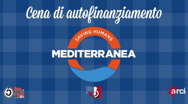 Cena di autofinanziamento per Mediterranea Saving Humans