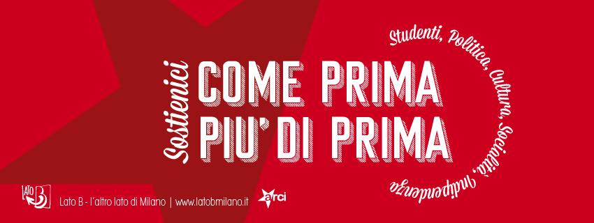 campagna di tesseramento circolo Lato B Milano - Arci 2019 2020. Sostienici come prima, più di prima