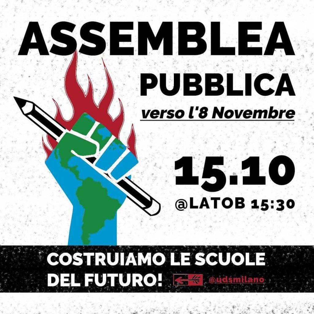 Assemblea Studentesca verso la mobilitazione dell'8 novembre per la costruzione delle scuole del futuro. Organizzata dall'unione degli studenti milano per martedì 15 ottobre al Lato B
