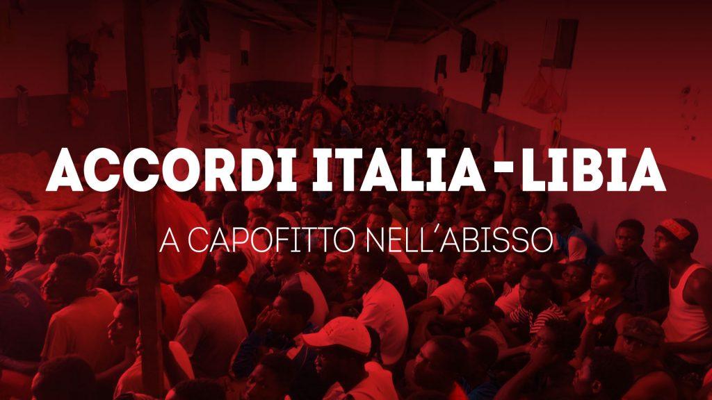 Rinnovo degli accordi Italia-Libia: a capofitto nell'abisso.