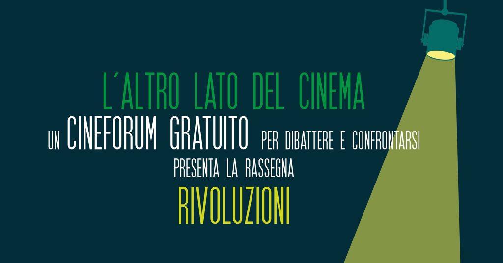 L'altro lato del cinema, il cineforum su temi sociali promosso dal circolo Lato B
