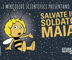 Terzo appuntamento dei Mercoledì Scientifici dal titolo Salvate il soldato Maia, ovviamente riguardo all'importanza delle api