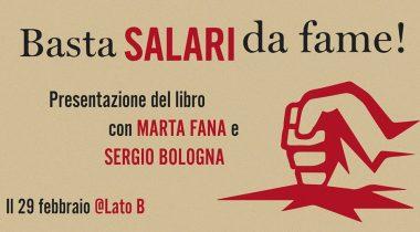 """Presentazione del libro """"Basta salari da fame"""" con l'autrice Marta Fana e Sergio Bologna"""