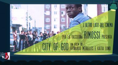 locandina film city of god, cineforum L'altro lato del cinema, rassegna Rimossi